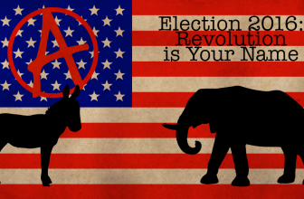 Election 2016: Revolution is Your Name
