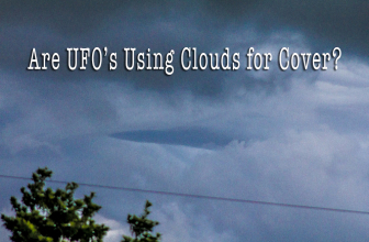 Are UFO's Using Clouds for Cover?