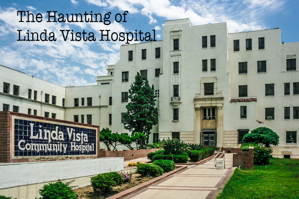 The Haunting of Linda Vista Hospital