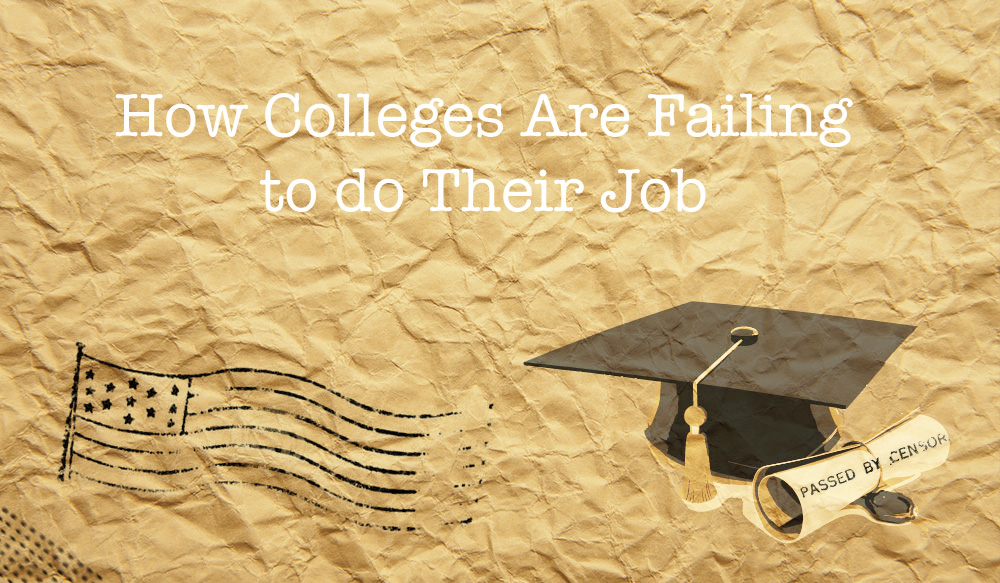 How Colleges Are Failing to do Their Job