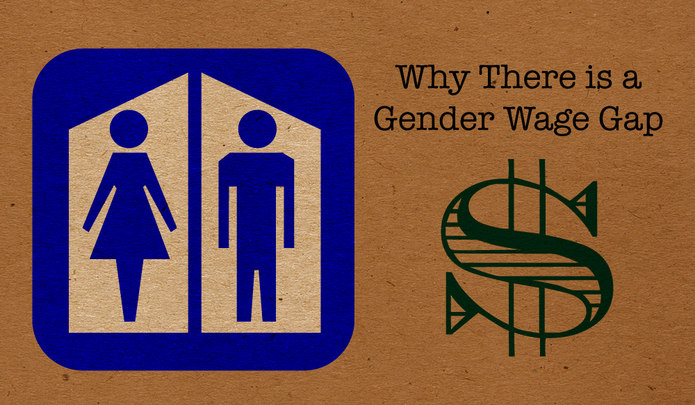 The Truth About Why There is a Gender Wage Gap