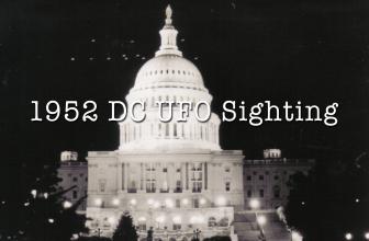 The 1952 Washington DC UFO Mass Sighting