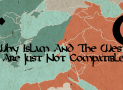 Why Islam And The West Are Just Not Compatible