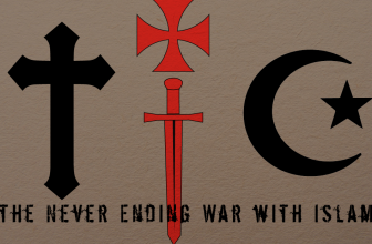 A History of the Never Ending War with Islam